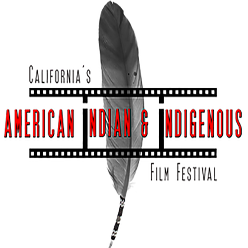 CALIFORNIAS AMERICAN INDIAN AND INDIGNEOUS FILM FESTIVAL